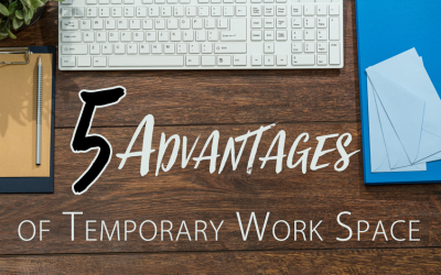 5 Advantages of Temporary Office Space