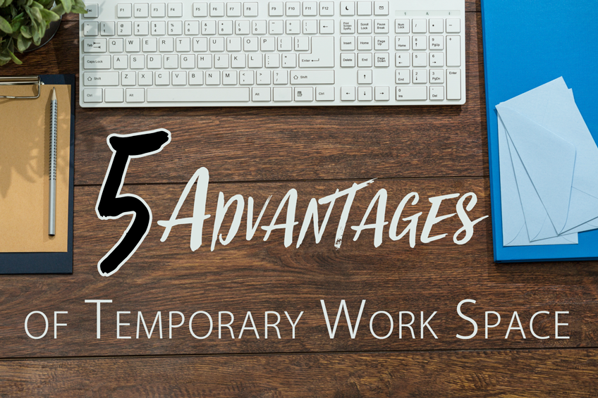 5 Advantages of Temporary Office Space The Day Offices